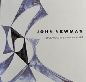 John Newman Sculpture and Works on Paper Exhibition Catalog 1993 Softcover