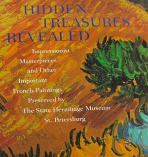 Hidden Treasures Revealed Impressionist Masterpieces Art Exhibition 1995 Hardcover