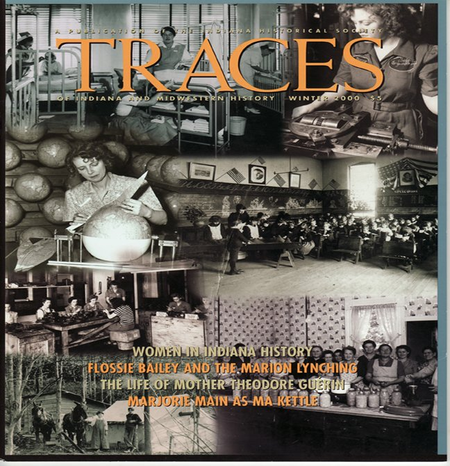 TRACES of Indiana and Midwestern History Winter 2000 IHS Local History Magazine Back Issue