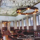 A Live Thing In The Whole Town A History of The Indianapolis Public Library Hardcover 1991
