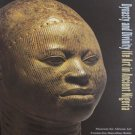Dynasty and Divinity Ife Art in Ancient Nigeria Exhibition Catalog West African Art Softcover  2010