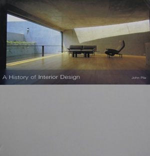 A History of Interior Design by John Pile Interior Decorating History Hardcover 2000