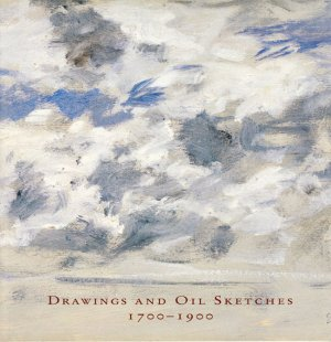 Drawings and Oil Sketches 1700-1900 Poupart Tiepolo Boudin Exhibition Catalog 2009