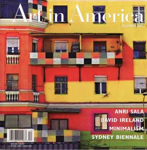 ART IN AMERICA  Anri Sala David Ireland Minimalism Magazine Back Issue December 2004
