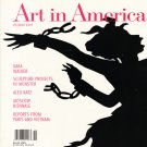 ART IN AMERICA  Kara Walker Alex Katz Moscow Biennale Magazine Back Issue October 2007