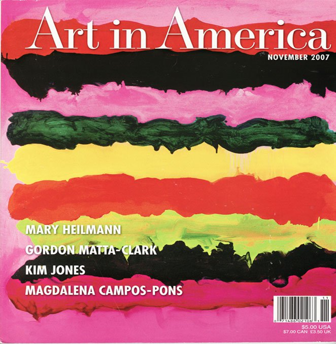 ART IN AMERICA  Mary Heilmann Kim Jones Magdalena Campos-Pons Art Magazine Back Issue November 2007