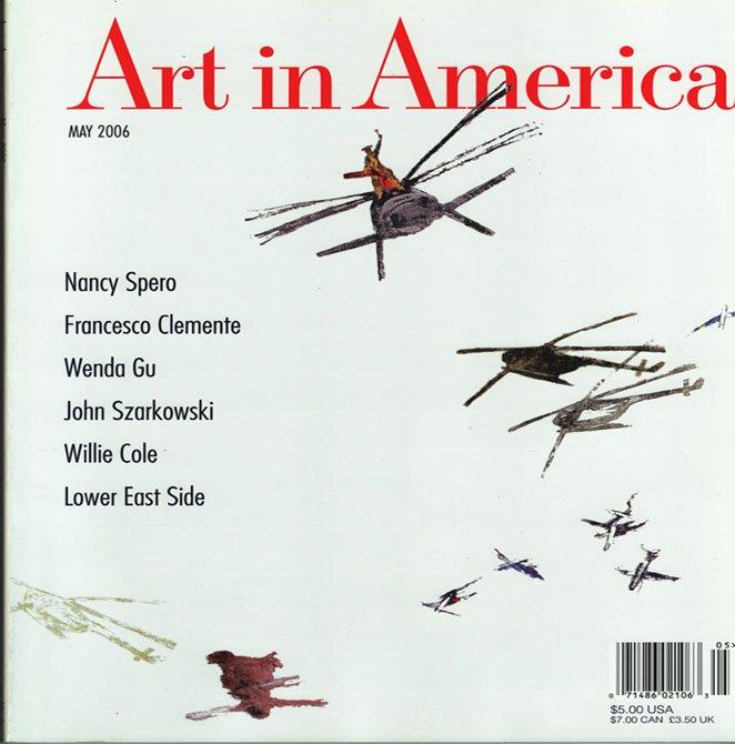 ART IN AMERICA Nancy Spero Frencesco Clemente John Szarkowski Magazine Back Issue May 2006