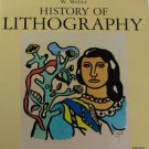 History of Lithography by Wilhelm Weber  Thames and Hudson Hardcover 1966