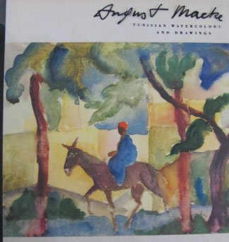 August Macke Tunisian Water Colors and Drawings First Edition  Hardcover 1959