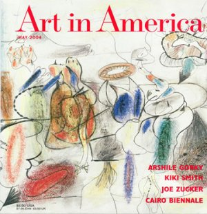ART IN AMERICA Arshile Corky Joe Zucker Cairo Biennale Magazine Back Issue February 2004