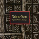Nakunte Diarra Bogolanfini Artist of the Beledougouat  Art Exhibition Catalog Softcover 1994