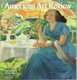 AMERICAN ART REVIEW May June 2012 Mildred Burrage Max Weber Magazine Back Issue