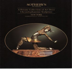 Sotheby's A Private Collection of Art Deco Chryselephantine Sculpture Art Exhibition Catalog 1995