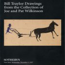 Sotheby's Bill Traylor Drawings from the Collection of Joe and Pat Wilkinson Auction Catalog1997