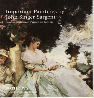 Sotheby's Important Paintings by John Singer Sargent from a Private Collection Auction Catalog1997