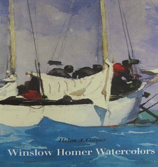 Winslow Homer Watercolors by Helen A. Cooper Art Exhibition American Paintings Softcover 1986