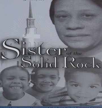 Sister of the Solid Rock Edna Mae Barnes Martin East Side Center  Local History Hardcover 2002