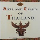 Arts and Crafts of Thailand by William Warren Thai Art Ceremonial Crafts Softcover 1996