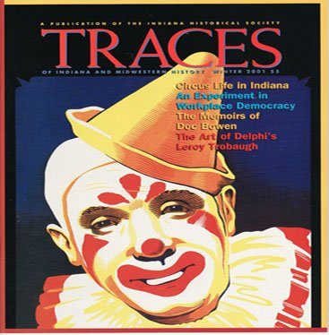 TRACES of Indiana and Midwestern History Winter 2001 Local History Magazine Back Issue IHS
