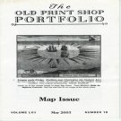 The Old Print Shop Portfolio Map Issue Volume LXII Number 10 May 2003 Softcover