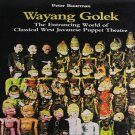 Wayang Golek The World of Classical West Javanese Puppet Theatre by Peter Buurman Softcover1991