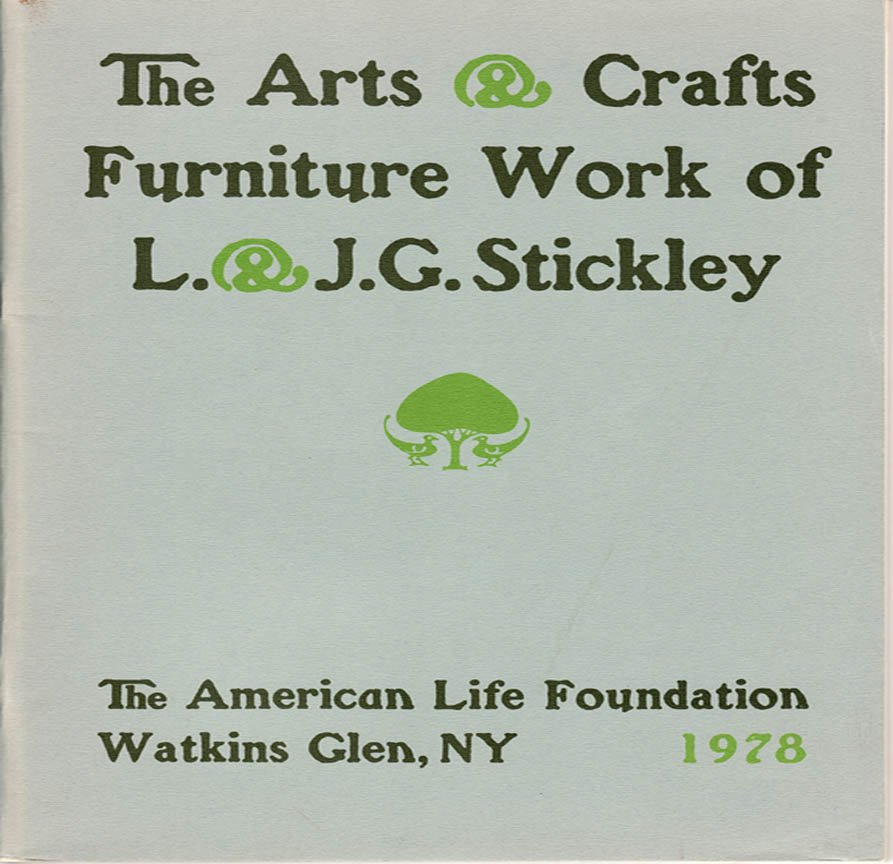 The Arts & Crafts Furniture Work of  L. and J.G. Stickley  Design and Construction Softcover 1978