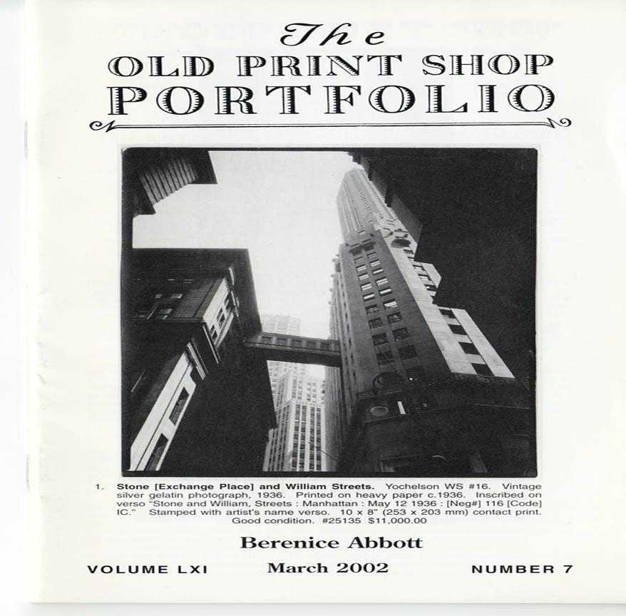The Old Print Shop Portfolio Volume LXI  Number 7 Berenice Abbott Vintage Collection  Softcover 2002