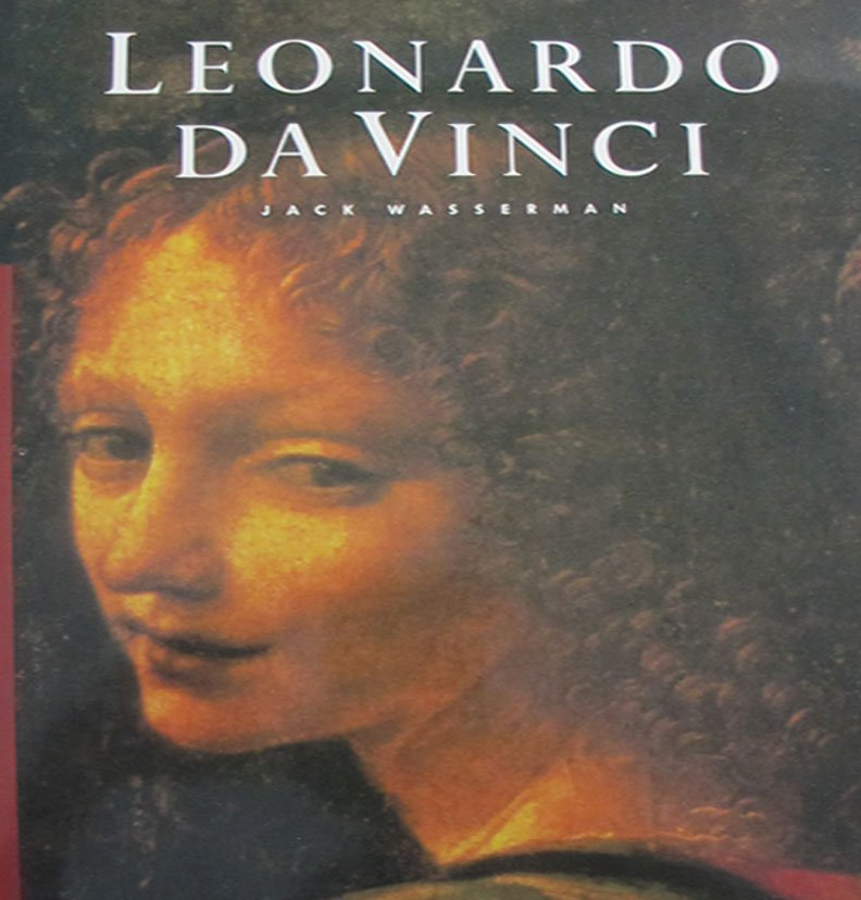 Leonardo Da Vinci By Jack Wasserman Paintings Drawings Essays 1984 Hardcover