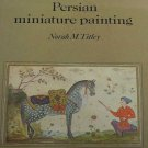 Persian Miniature Painting British Library Collection by Nora M. Titley Art Book 1983 Hardcover