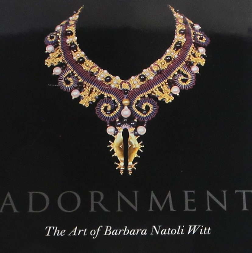 Adornment The Art of Barbara Natoli Witt Art Design Necklaces by Lois Sherr Dubin Hardcover 2011