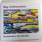 Roy Lichtenstein Brushstrokes: Four Decades Exhibition Catalog Paintings Sculptres Hardcover 2002