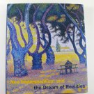 Neo-Impressionism and the Dream of Realities Painting by Cornelia Homburg Hardcover 2014