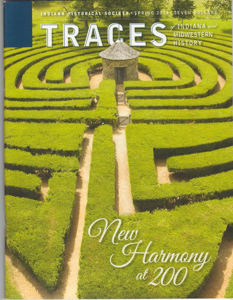 TRACES of Indiana and Midwestern History Spring 2014 Local History Magazine Back Issue IHS