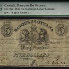 1837  $5  BANQUE DE OTTAWA PMG12 HIGH  GRADE