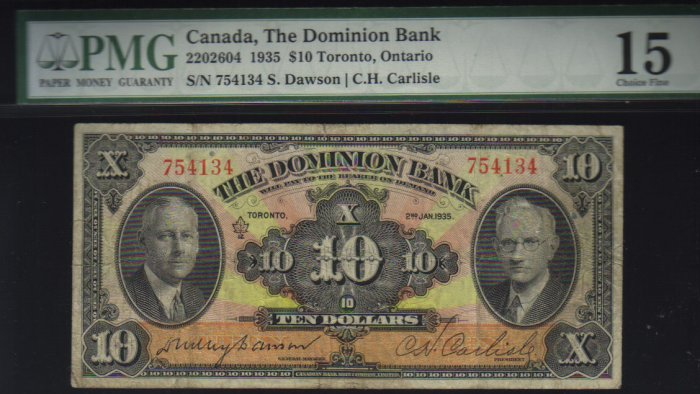 1935 $10 the dominion bank  PMG 15 very nice