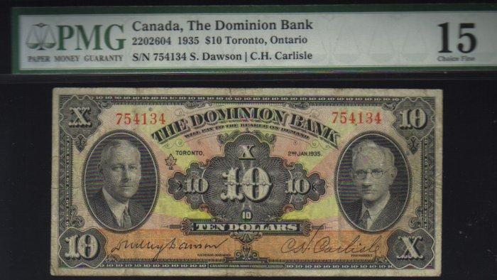 1935 $10 the dominion bank  PMG 15 very nice