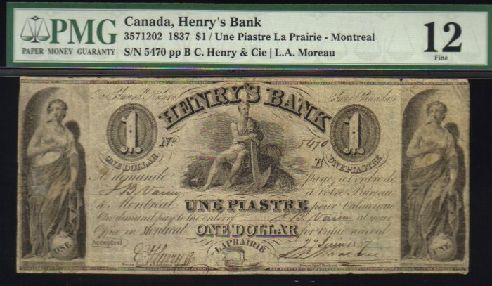 1837 $1 HENRYS BANK montreal  banknote PMG 12 scarce