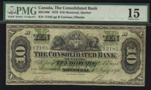 1876 $10 CONSOLIDATED BANK OF CANADA  PMG 15 scarce!