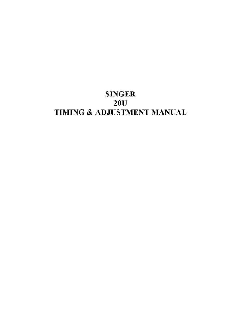 Singer 20U Timing/Adjustment Sewing Machine Manual Pdf
