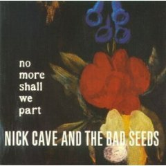 Nick Cave - No More Shall We Part FREE SHIPPING