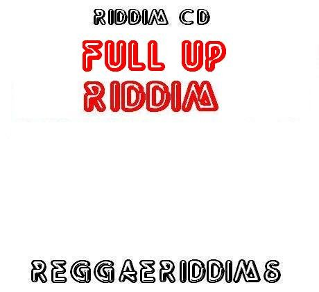 Full up riddim