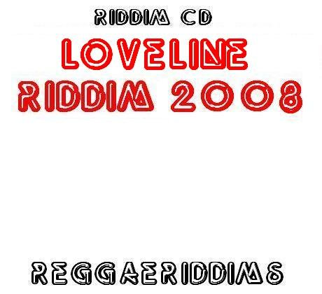 Loveline riddim 2008