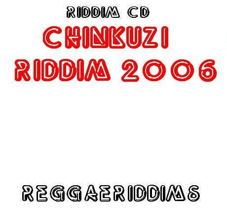 Chinkuzi riddim 2006