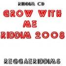 Grow with me riddim