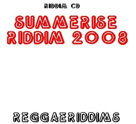 Summerise riddim 2008