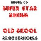 Super star riddim old skool