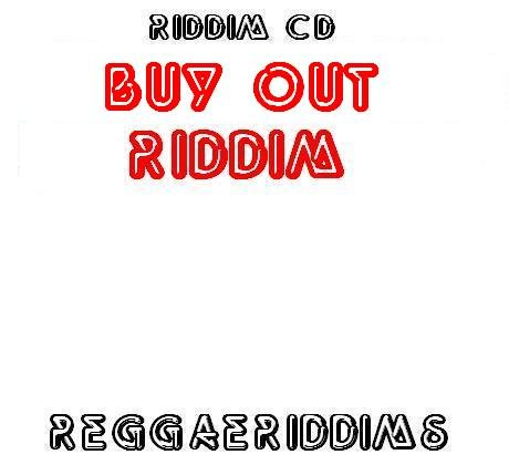 Buy out riddim