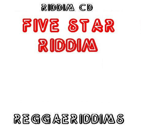 Five star riddim