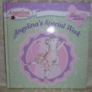 Hardcover - Angelina Ballerina Special Week Book