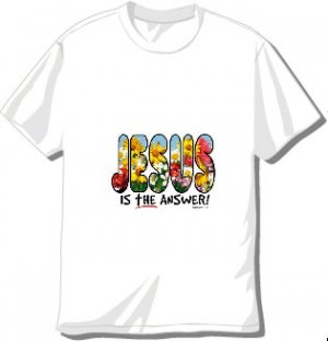 Jesus is The Answer T-shirt Available in 3 colors